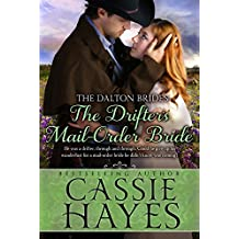 The Drifter's Mail-Order Bride: (A Sweet Western Historical Romance) (Dalton Brides Book 4) (English Edition)