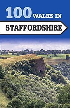 100 Walks in Staffordshire by [Hunt, Paul]