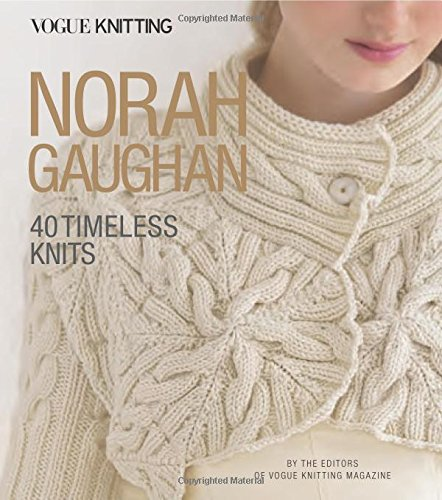 Vogue Knitting Norah Gaughan Timeless
