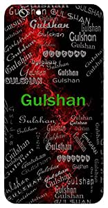 Gulshan (Garden Of Flowers) Name & Sign Printed All over customize & Personalized!! Protective back cover for your Smart Phone : Samsung Galaxy S5 / G900I