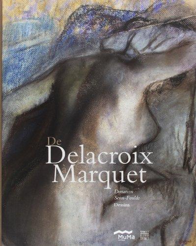 De Delacroix à Marquet : Donation Olivier Senn-Foulds, Dessins
