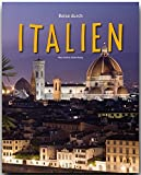 Reise durch ITALIEN - Ein Bildband mit über 190 Bildern - STÜRTZ Verlag - Ulrike Ratay (Autorin), Max Galli (Fotograf)