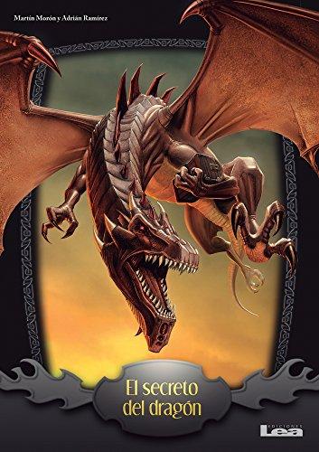 El Secreto del Dragon (Quiero Saber!) por Martin Moron