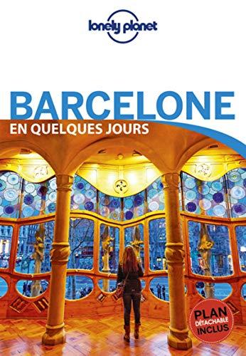 Barcelone En Quelques Jours - 6ed par  LONELY PLANET, Planet Lonely