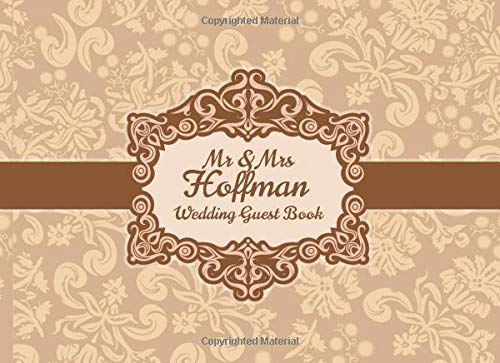 Mr & Mrs Hoffman Wedding Guest Book: Blank Lined 100 Pages