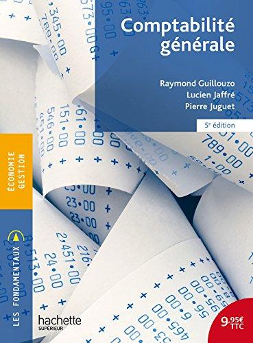 Comptabilité générale par Raymond Guillouzo, Lucien Jaffré, Pierre Juguet