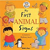 My First Animal Signs (Baby Signing) (BSL)