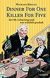 Michael Koglin: Dinner for One - Killer for Five