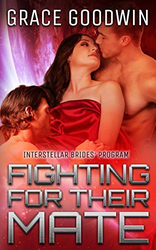 Fighting For Their Mate (Interstellar Brides® Book 12)