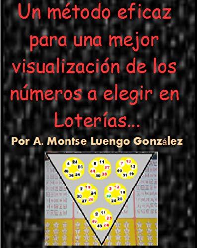Un método eficaz para una mejor visualización de los números a elegir en Loterías...