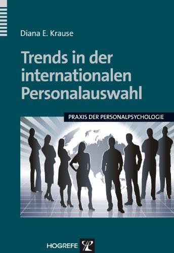 Trends in der internationalen Personalauswahl (Praxis der Personalpsychologie 24)