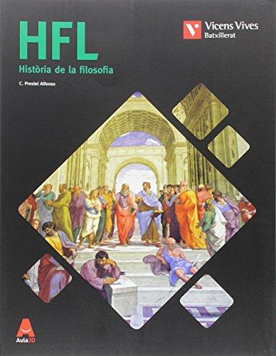 HFL (HISTORIA DE LA FILOSOFIA) BATXILLERAT AULA 3D: 000001 - 9788468236070 por Cesar Pedro Prestel Alfonso
