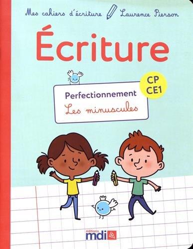 Mes cahiers d'écriture - Cahier CP-CE1 Perfectionnement par Laurence PIERSON