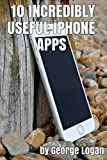 10 Incredibly Usefull iPhone Apps - free apps with download links