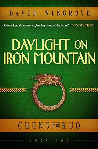 Daylight on Iron Mountain (Chung Kuo Book 2) (English Edition)