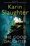 The Good Daughter: The Best Thriller You Will Read in 2017