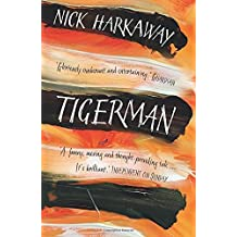 Tigerman: Written by Nick Harkaway, 2015 Edition, Publisher: Windmill Books [Paperback]