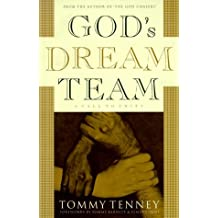 God's Dream Team: A Call to Unity by Tommy Tenney (1999-11-02)