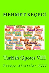Turkish Quotes: Volume 8 (Series of Proverbs from the Past)