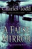 A False Mirror (Inspector Ian Rutledge)