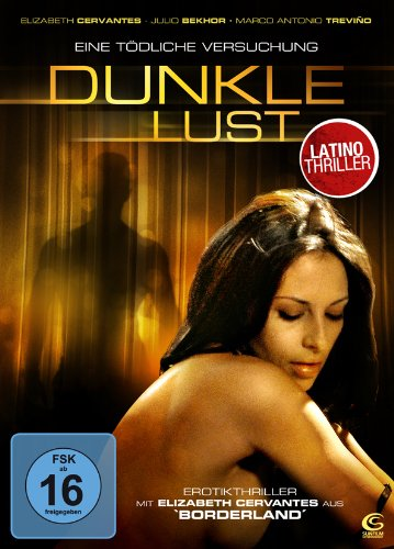 Dunkle Lust - Eine tödliche Versuchung