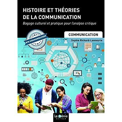 Histoire et théories de la communication: Épreuve E1 - Bagage culturel et pratique pour l'analyse critique