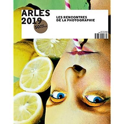Arles 2019 : Les Rencontres de la photographie, 50 ans d'expos
