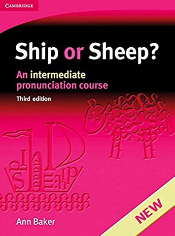 Ship or Sheep? 3rd Edition. Student's Book: An intermediate pronunciation course