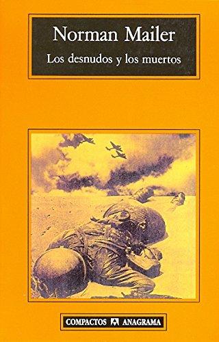 Los Desnudos Y Los Muertos (Compactos) por Norman Mailer