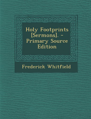 Holy Footprints [Sermons].