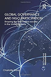 Global Governance and NGO Participation (Rethinking Globalizations)