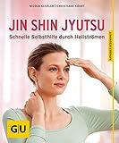 Jin Shin Jyutsu: Schnelle Selbsthilfe durch Heilströme (GU Ratgeber Gesundheit)