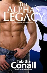 The Alpha's Legacy, An MMF Erotic Romance (The Stonewall Pack Alpha Series Book 4) (English Edition)