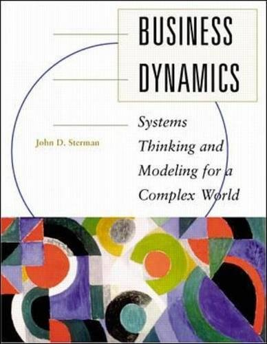 Business Dynamics: Systems Thinking and Modeling for  a Complex World with CD-ROM (Int'l Ed) (Tmhe Ie Overruns)