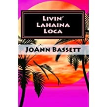 Livin' Lahaina Loca (Islands of Aloha Mystery Series Book 2)
