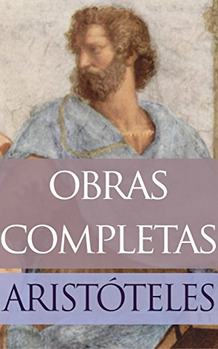 Obras Selectas de Aristóteles por Aristóteles el Estagirita