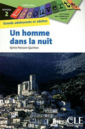 Decouverte: UN Homme Dans LA Nuit (Collection Decouverte: Niveau 2) par Sylvie Poisson-Quinton