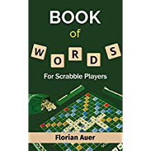 Book Of Words - For Scrabble Players (English Edition)