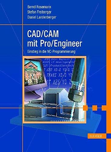 CAD/CAM mit Pro/Engineer: Einstieg in die NC-Programmierung