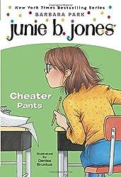 Junie B., First Grader: Cheater Pants (Junie B. Jones, No. 21) by Barbara Park (2004-04-27)