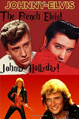 Johnny Hallyday - The French Elvis!