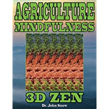 Agriculture Mindfulness: 3D Zen