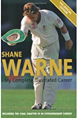 Shane Warne: My Complete Illustrated Career: My Illustrated Career Paperback