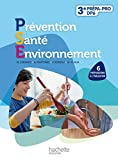 Prévention Santé Environnement 3e découverte professionnelle