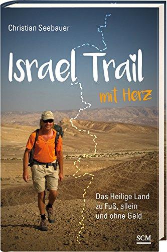 Buchseite und Rezensionen zu 'Israel Trail mit Herz' von Christian Seebauer