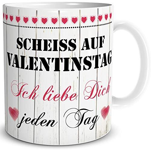 TRIOSK Tasse Scheiß auf Valentinstag Ich Liebe Dich jeden Tag Geschenk für die Liebsten Sie und Ihn zum Geburtstag