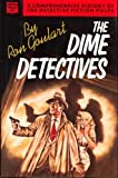 The Dime Detectives by Ron Goulart (1988-11-02)