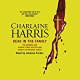 Dead in the Family: Sookie Stackhouse Southern Vampire Mystery #10