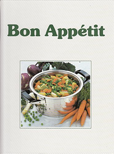 Bon Appétit. Das AMC-Garbrevier der modernen Küche