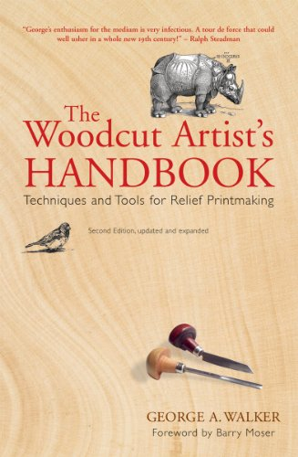 The Woodcut Artist's Handbook: Techniques and Tools for Relief Printmaking (Woodcut Artist's Handbook: Techniques & Tools for Relief Printmaking)